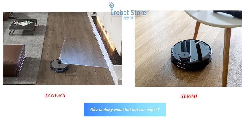 So sánh robot hút bụi Xiaomi và Ecovacs loại nào tốt hơn?